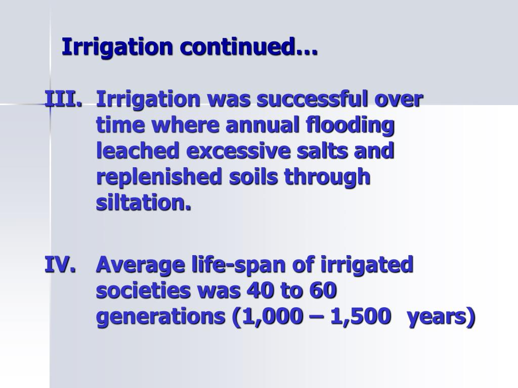 Irrigation continued…
