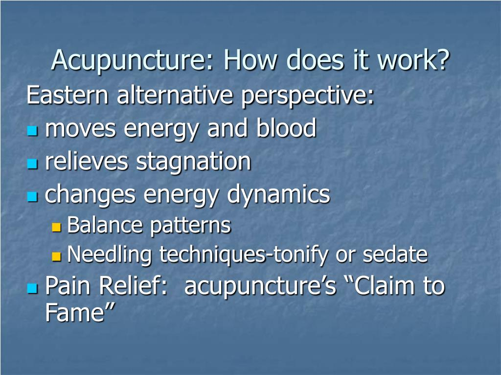 Acupuncture: How does it work?