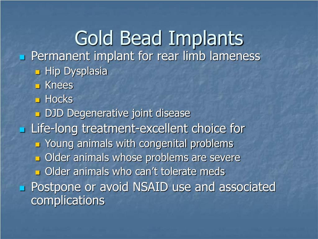 Gold Bead Implants