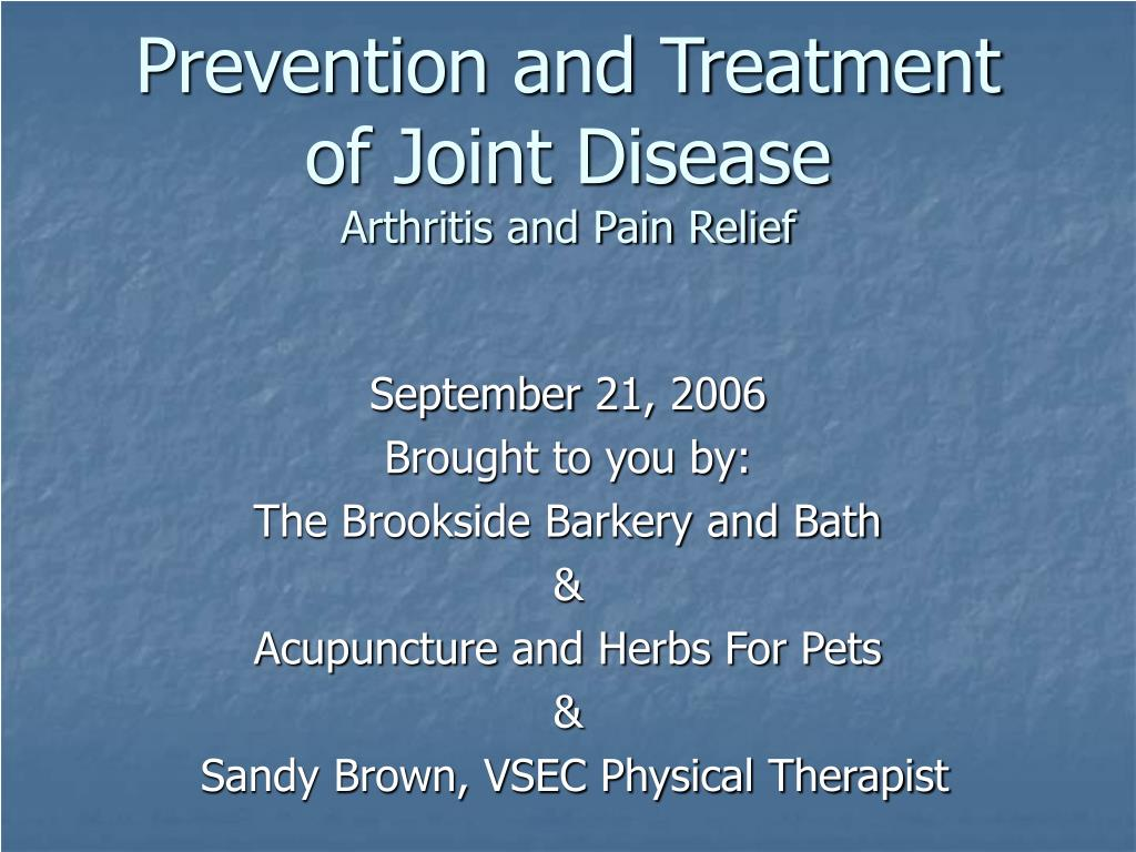 Prevention and Treatment of Joint Disease