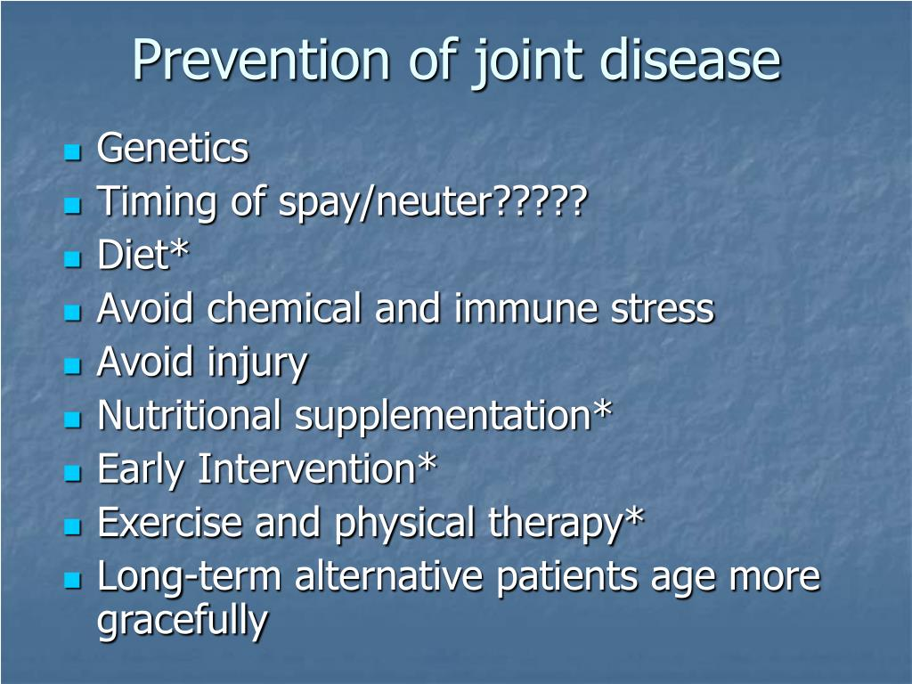 Prevention of joint disease