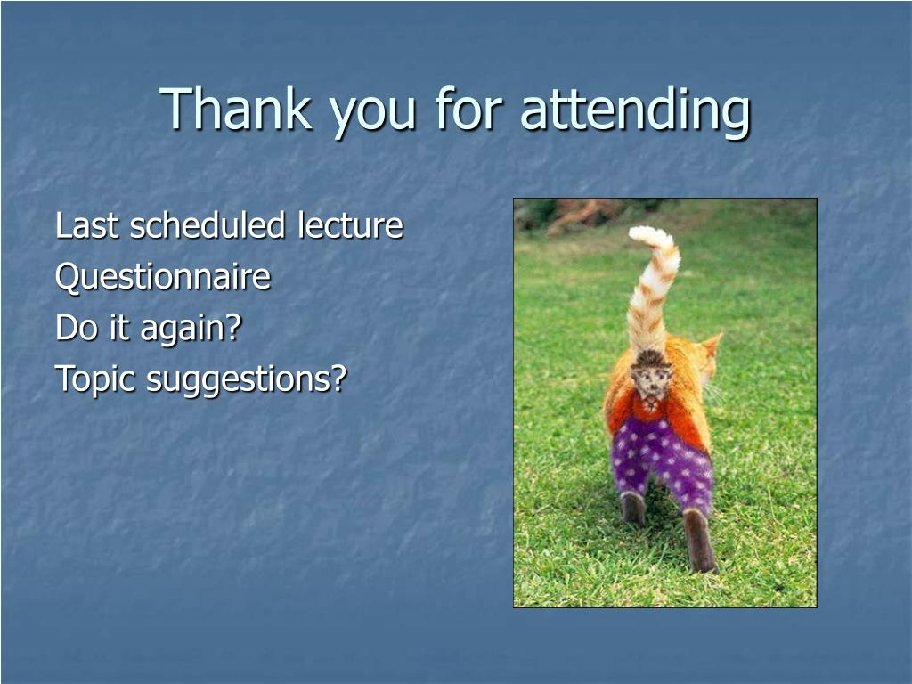 Last scheduled lecture