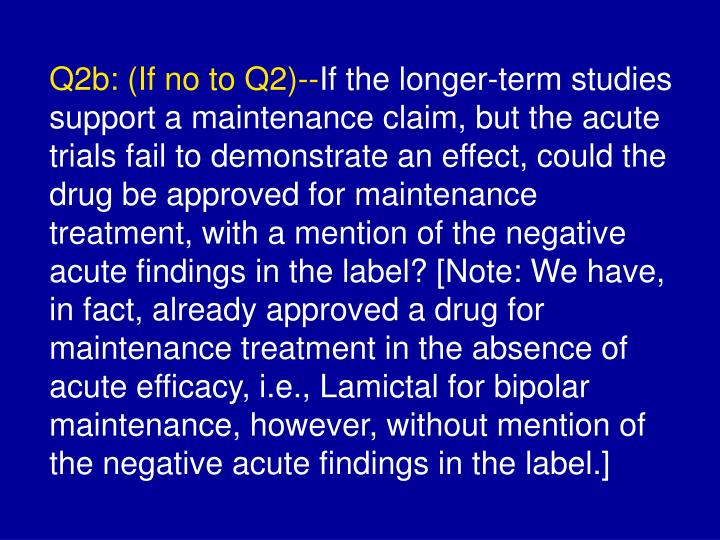 Q2b: (If no to Q2)--