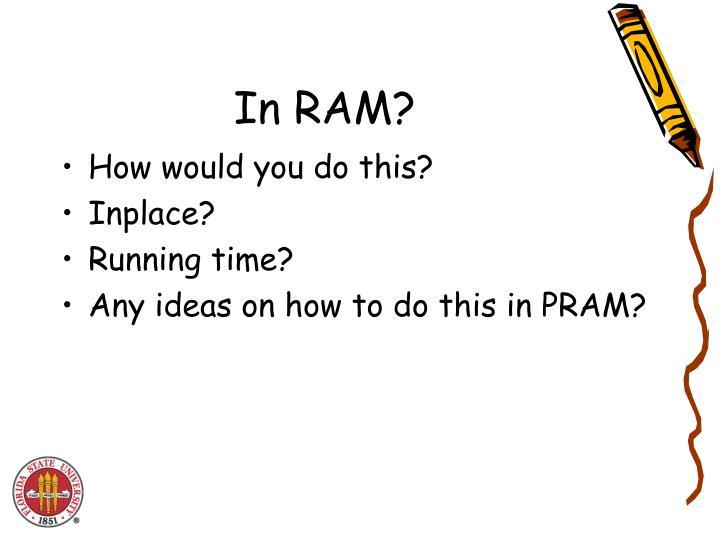 In RAM?