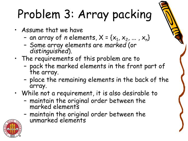 Problem 3: Array packing