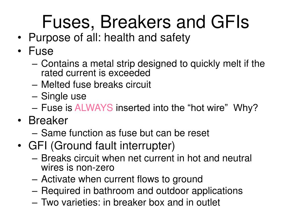 Fuses, Breakers and GFIs