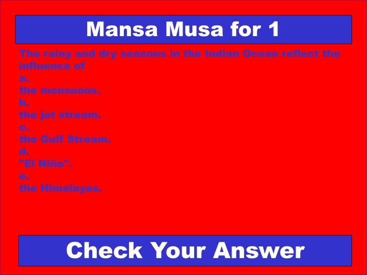 Mansa Musa for 1