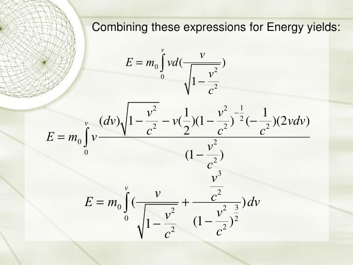 Combining these expressions for Energy yields: