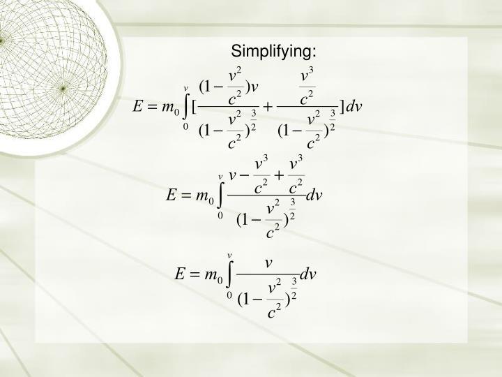 Simplifying: