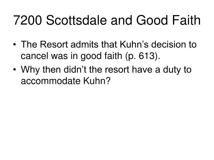 7200 Scottsdale and Good Faith