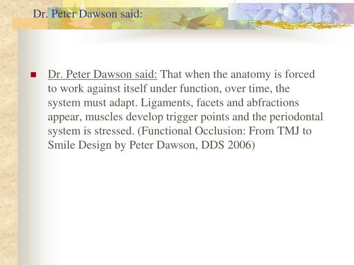 Dr. Peter Dawson said: