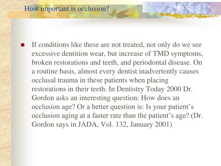 How important is occlusion?