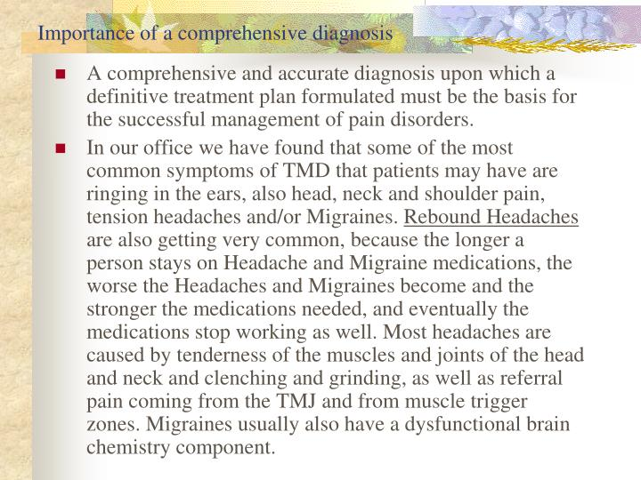 Importance of a comprehensive diagnosis