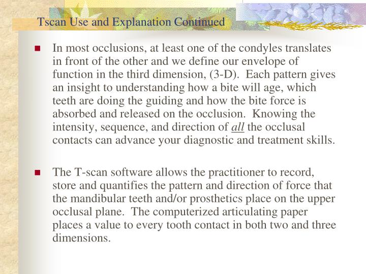 Tscan Use and Explanation Continued