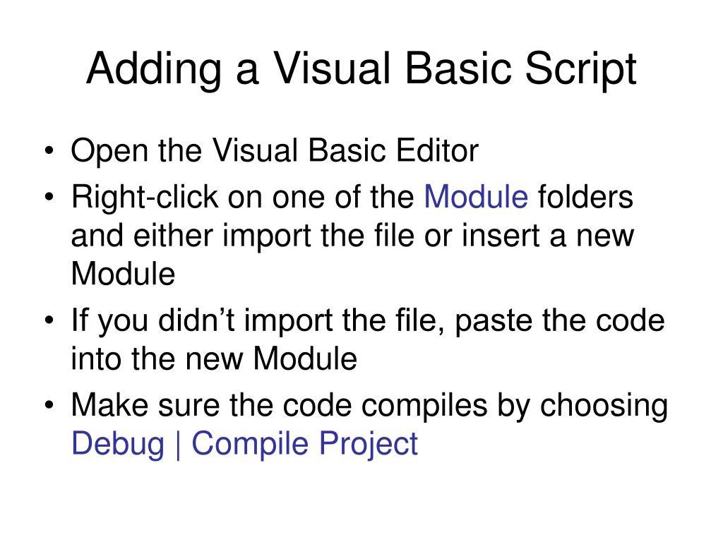 Adding a Visual Basic Script