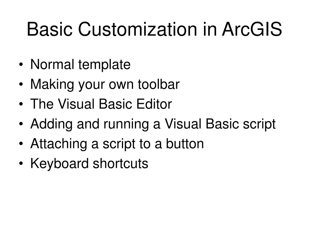 Basic Customization in ArcGIS