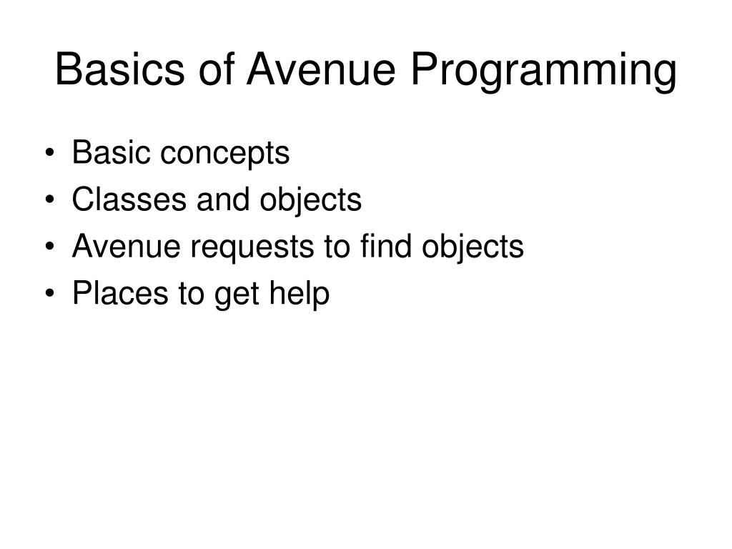 Basics of Avenue Programming