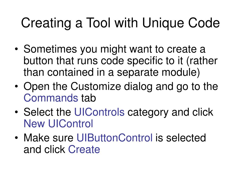 Creating a Tool with Unique Code