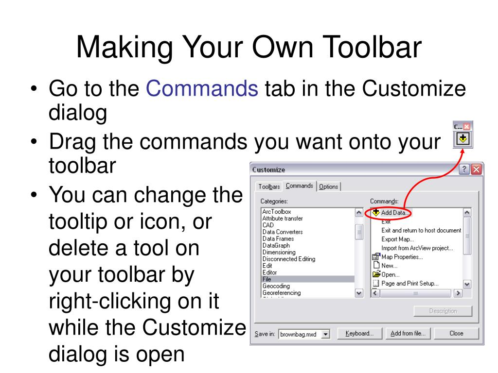 You can change the tooltip or icon, or delete a tool on your toolbar by right-clicking on it while the Customize dialog is open