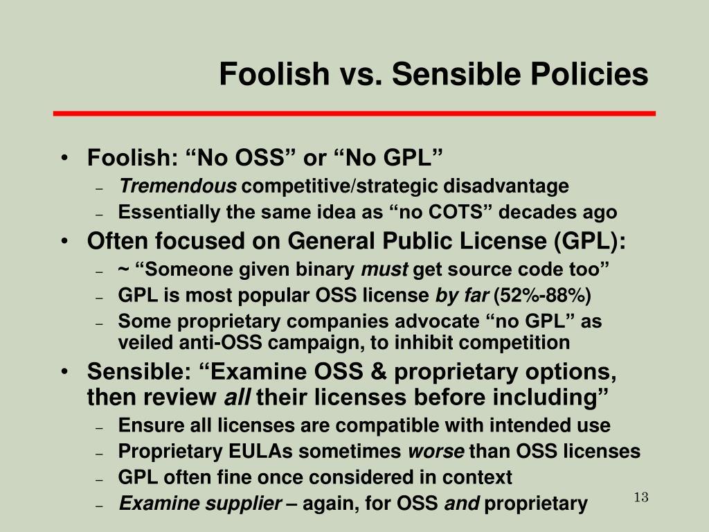 Foolish vs. Sensible Policies