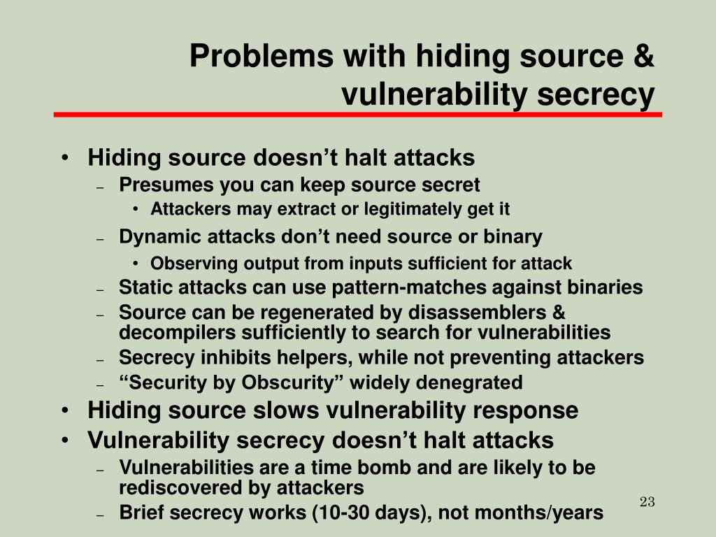 Problems with hiding source & vulnerability secrecy