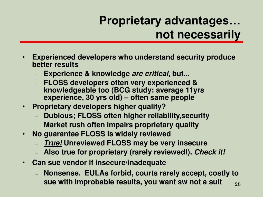 Proprietary advantages…