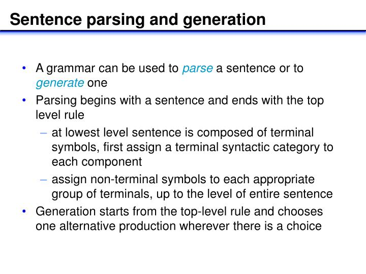Sentence parsing and generation