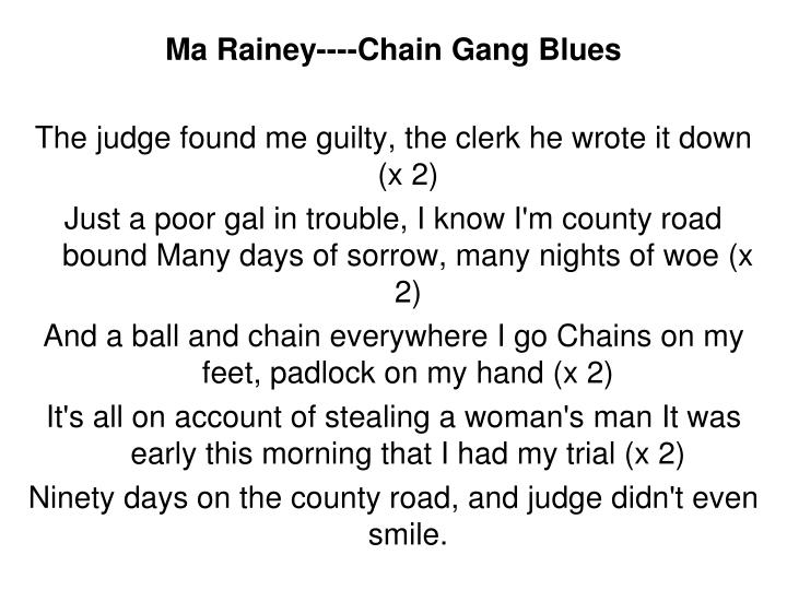 Ma Rainey----Chain Gang Blues