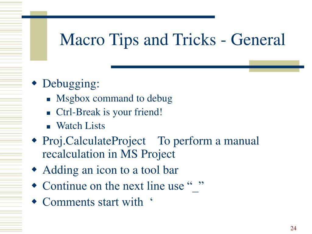 Macro Tips and Tricks - General
