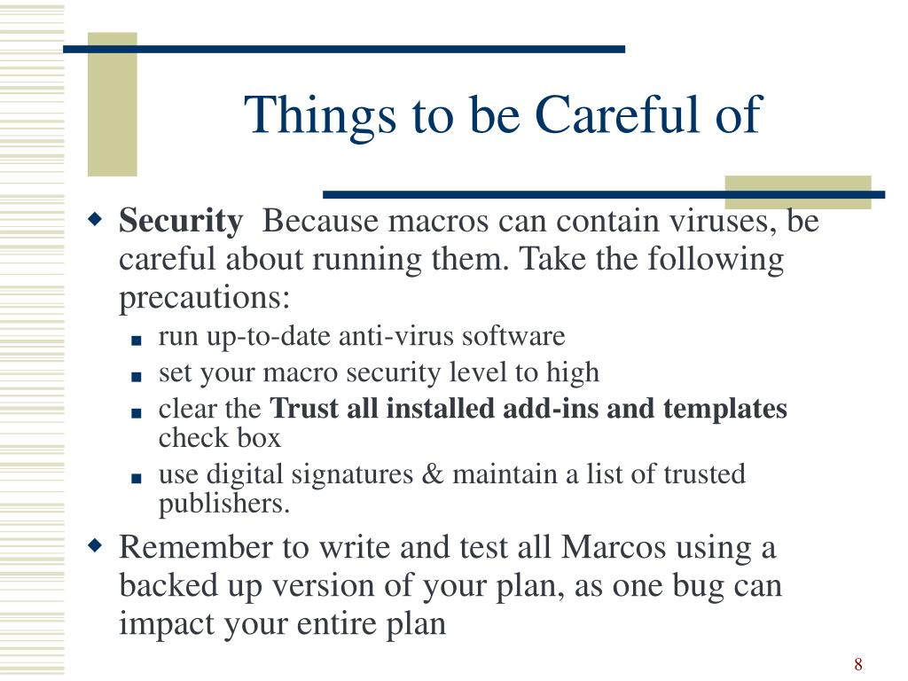 Things to be Careful of