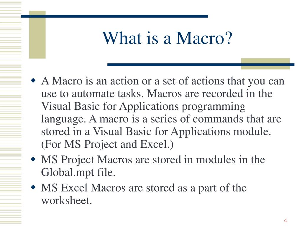 What is a Macro?