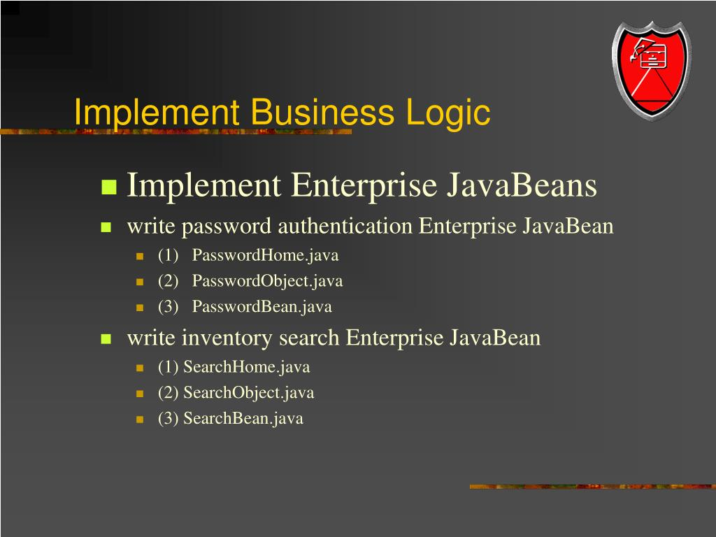Implement Business Logic