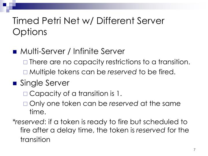 Timed Petri Net w/ Different Server Options