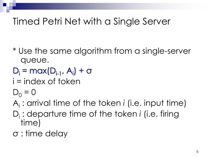Timed Petri Net with a Single Server