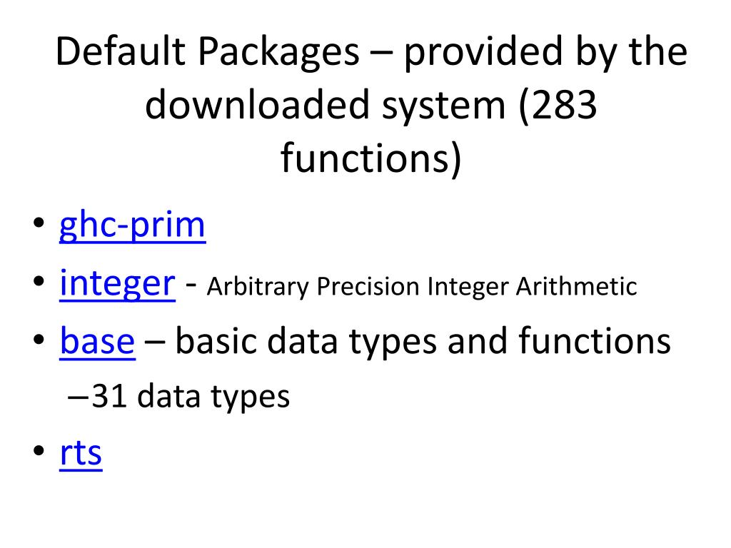 Default Packages – provided by the downloaded system (283 functions)