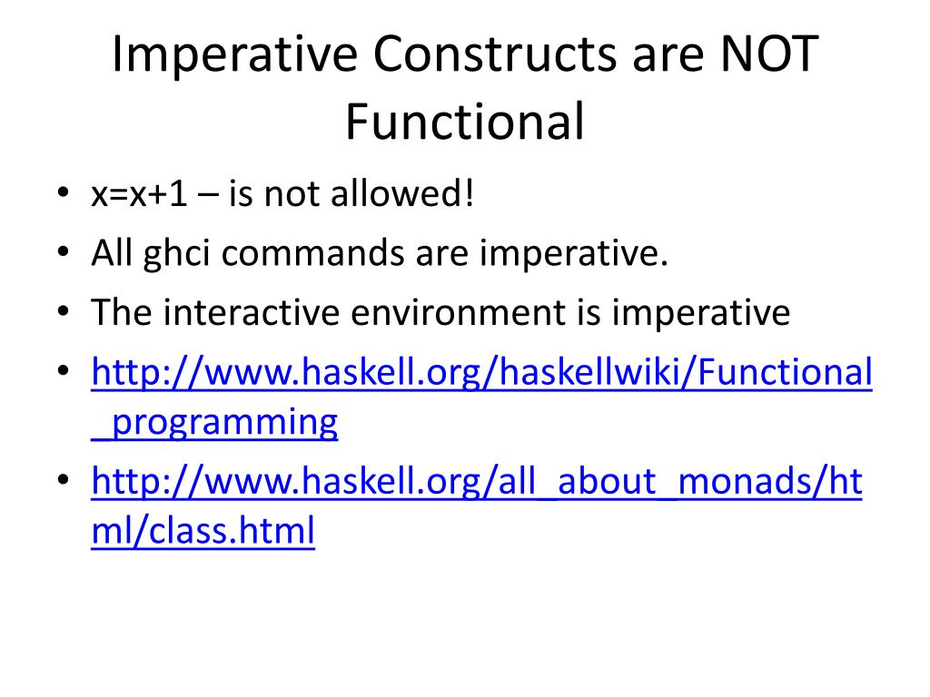 Imperative Constructs are NOT Functional