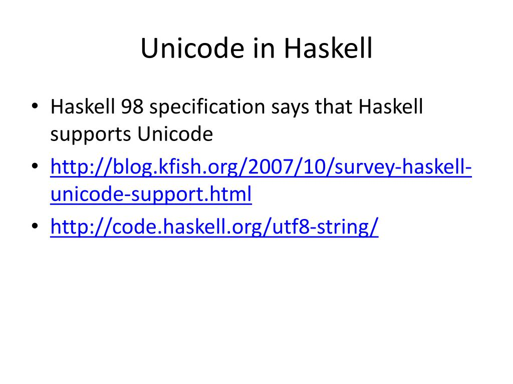 Unicode in Haskell