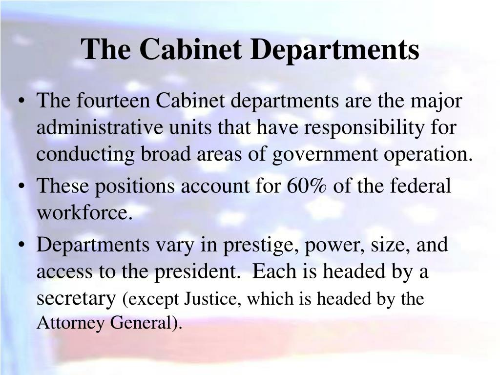 The Cabinet Departments