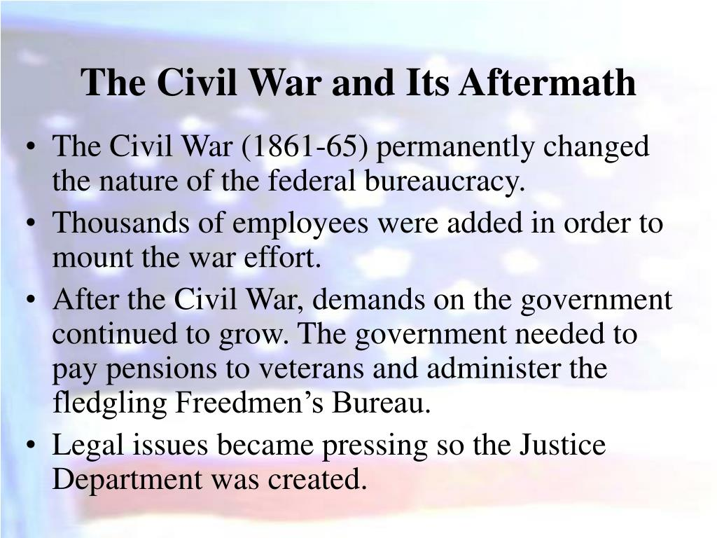 The Civil War and Its Aftermath