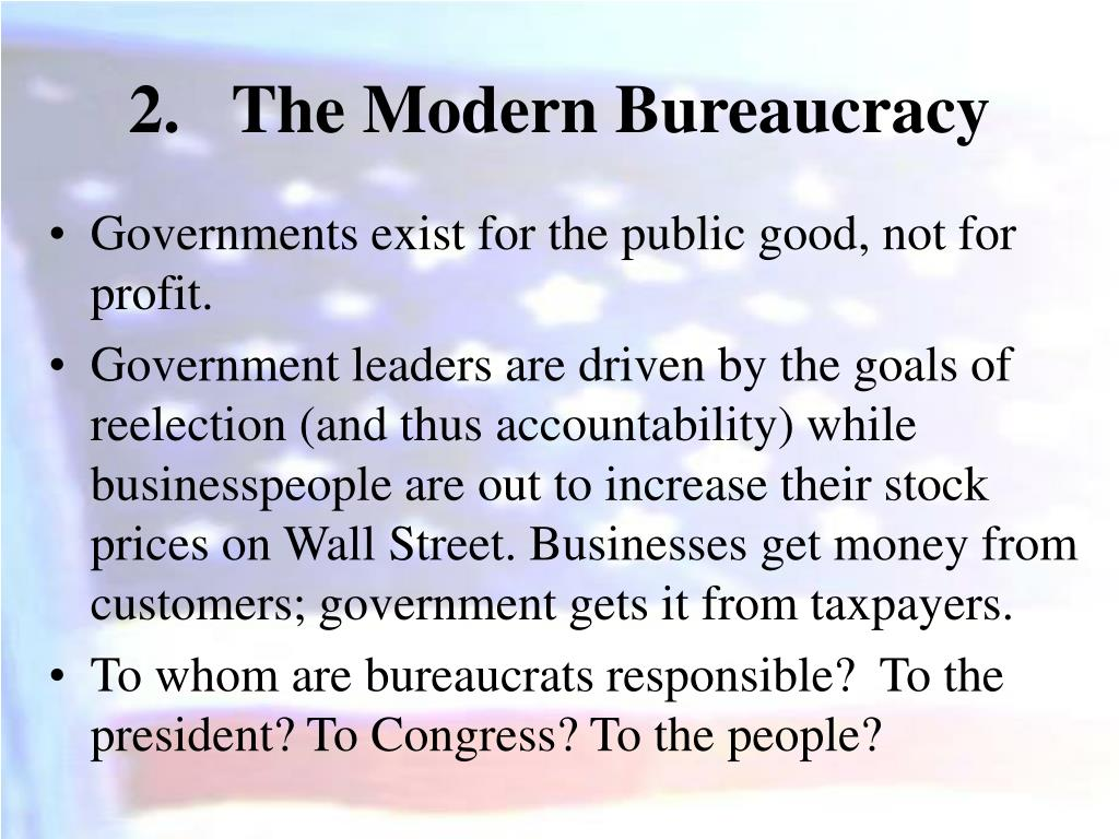 The Modern Bureaucracy