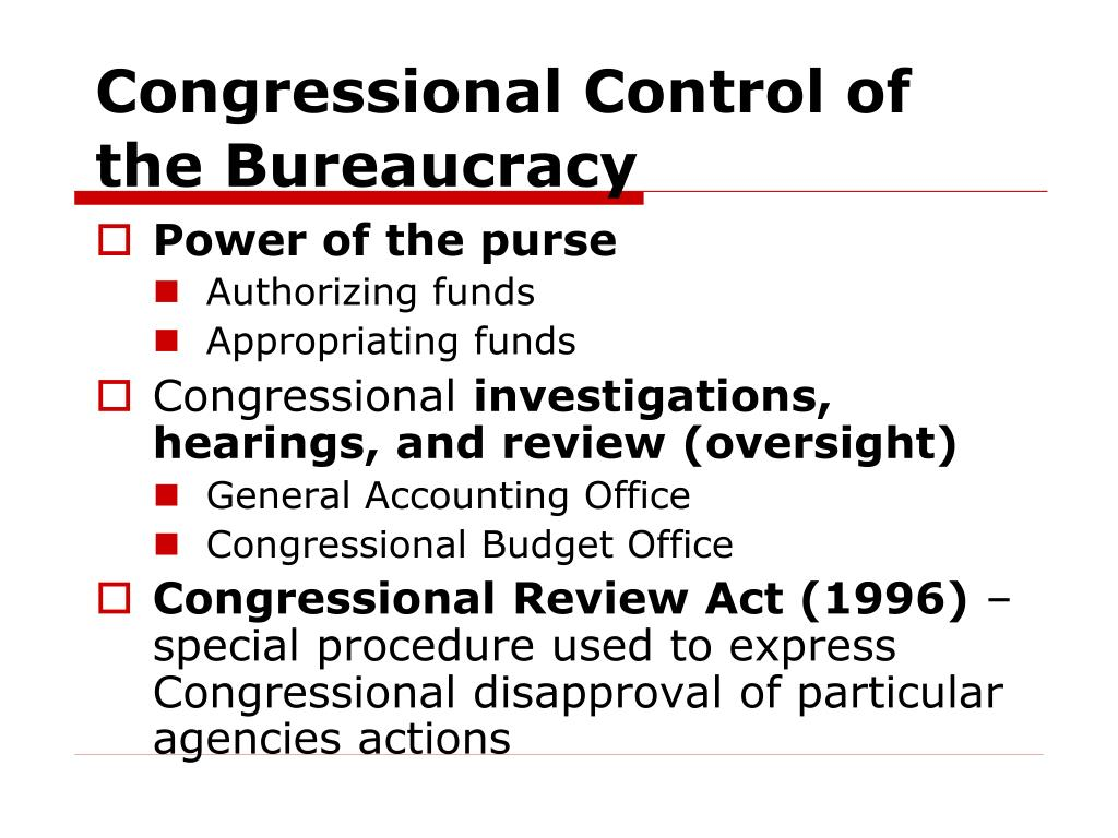 Congressional Control of the Bureaucracy