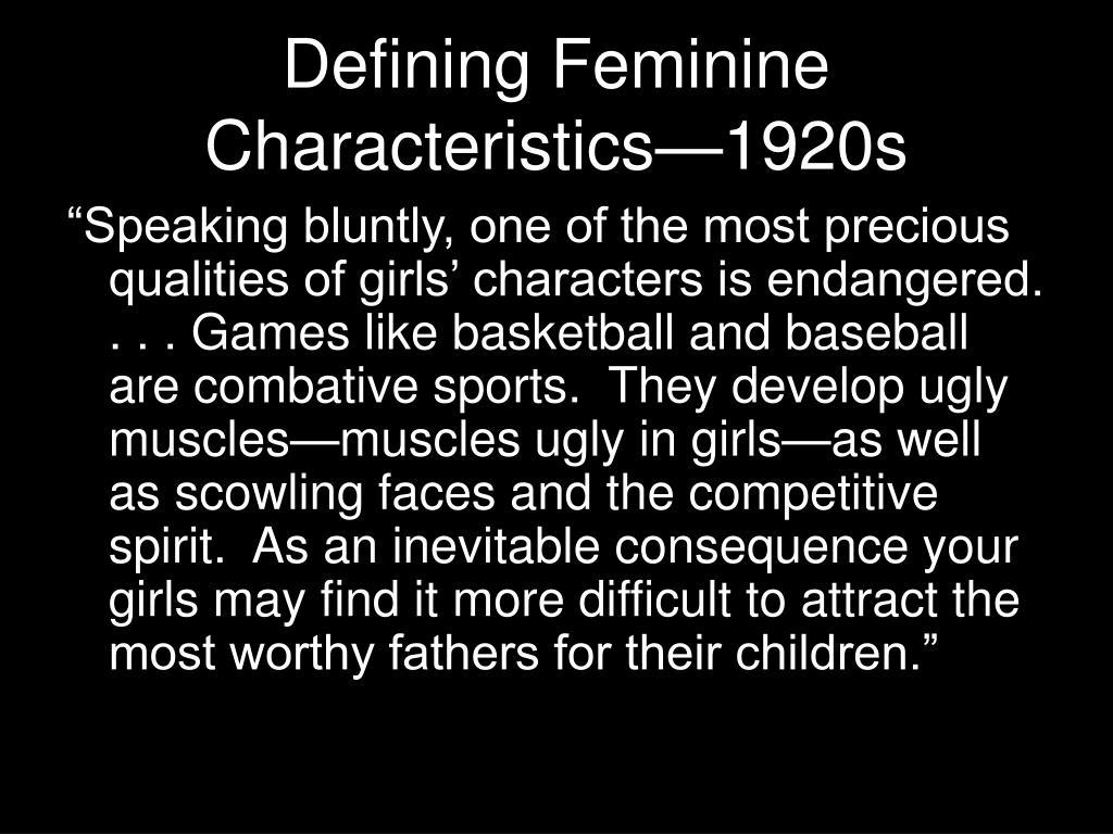 Defining Feminine Characteristics—1920s
