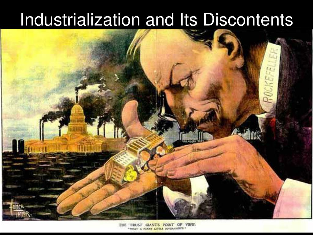 Industrialization and Its Discontents