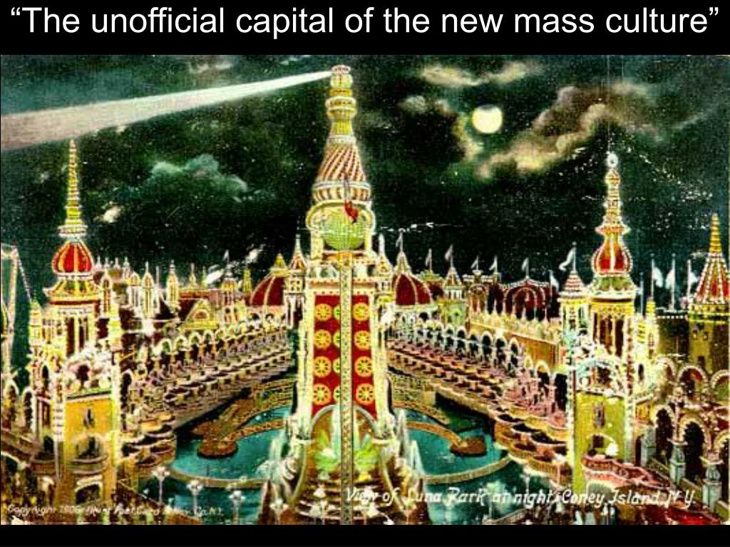 """""""The unofficial capital of the new mass culture"""""""