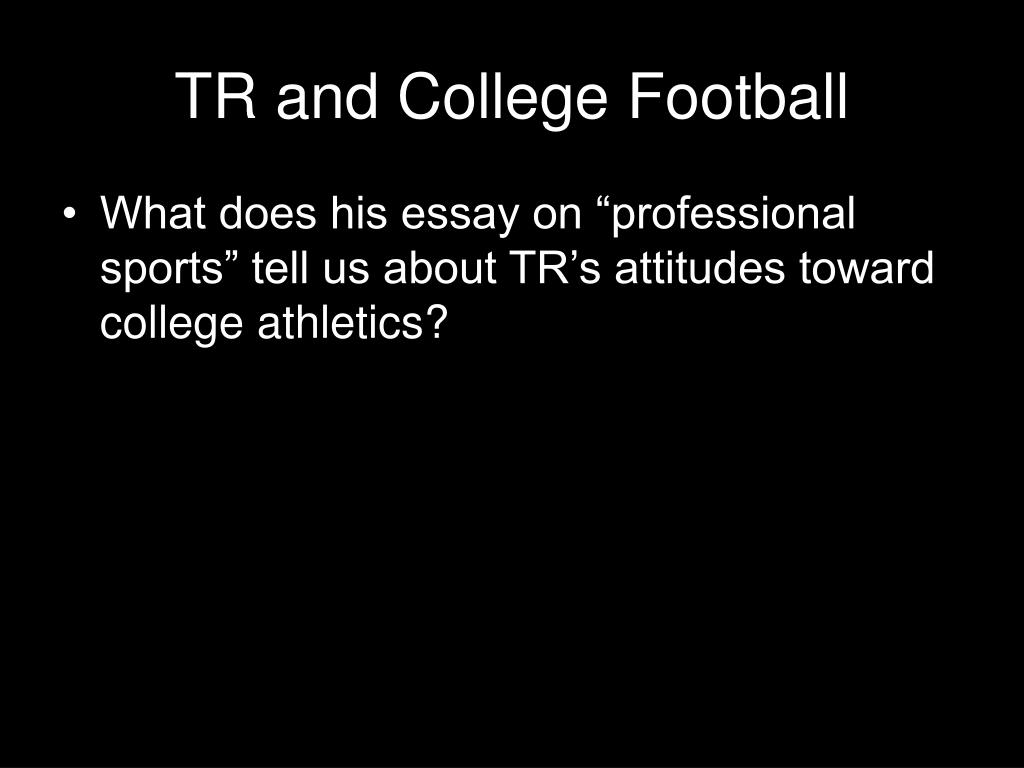TR and College Football