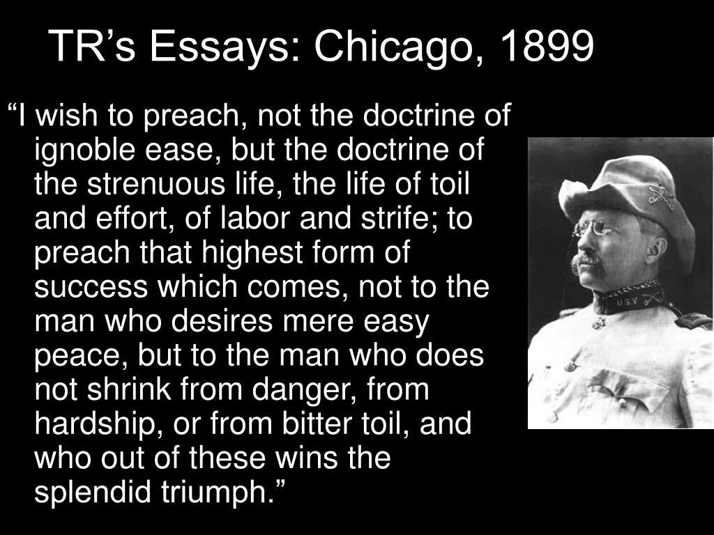 TR's Essays: Chicago, 1899