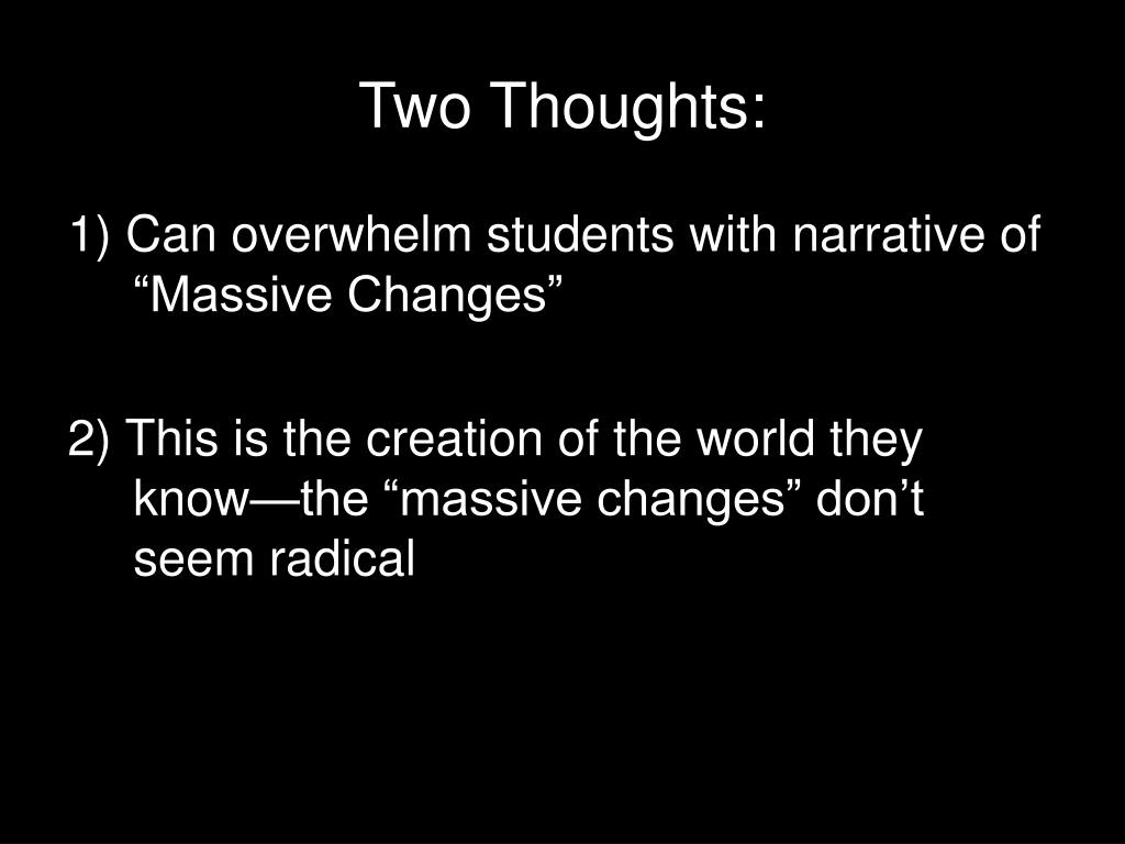 Two Thoughts:
