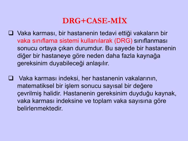 DRG+CASE-MİX