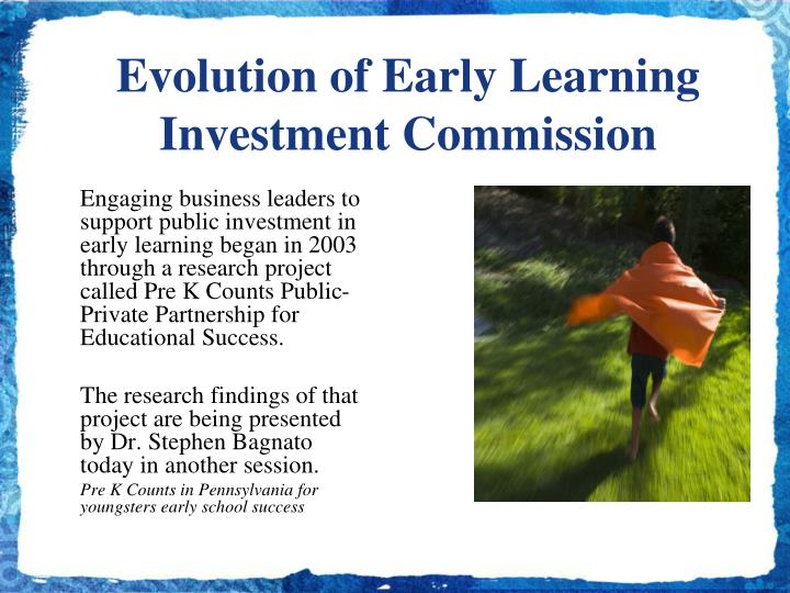 Evolution of Early Learning Investment Commission