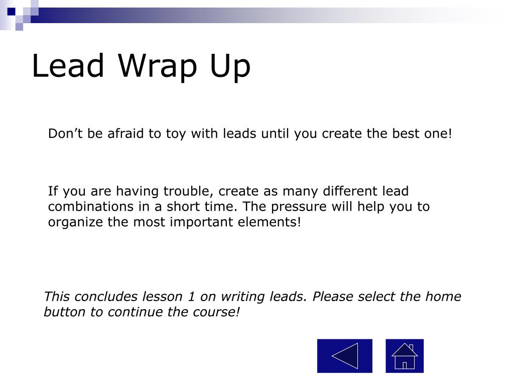 Lead Wrap Up